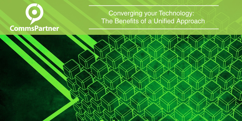 Converging your Technology- The Benefits of a Unified Approach copy