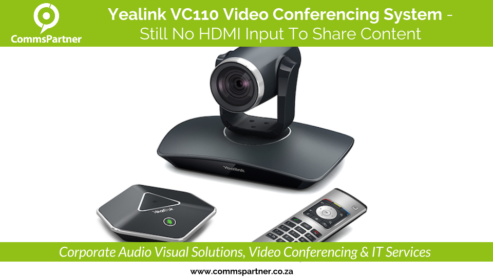 Yealink VC110 Video Conferencing System • CommsPartner's Review